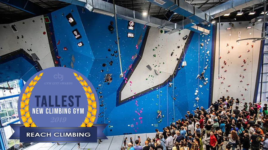 2019 Tallest New Climbing Gym is Reach Climbing