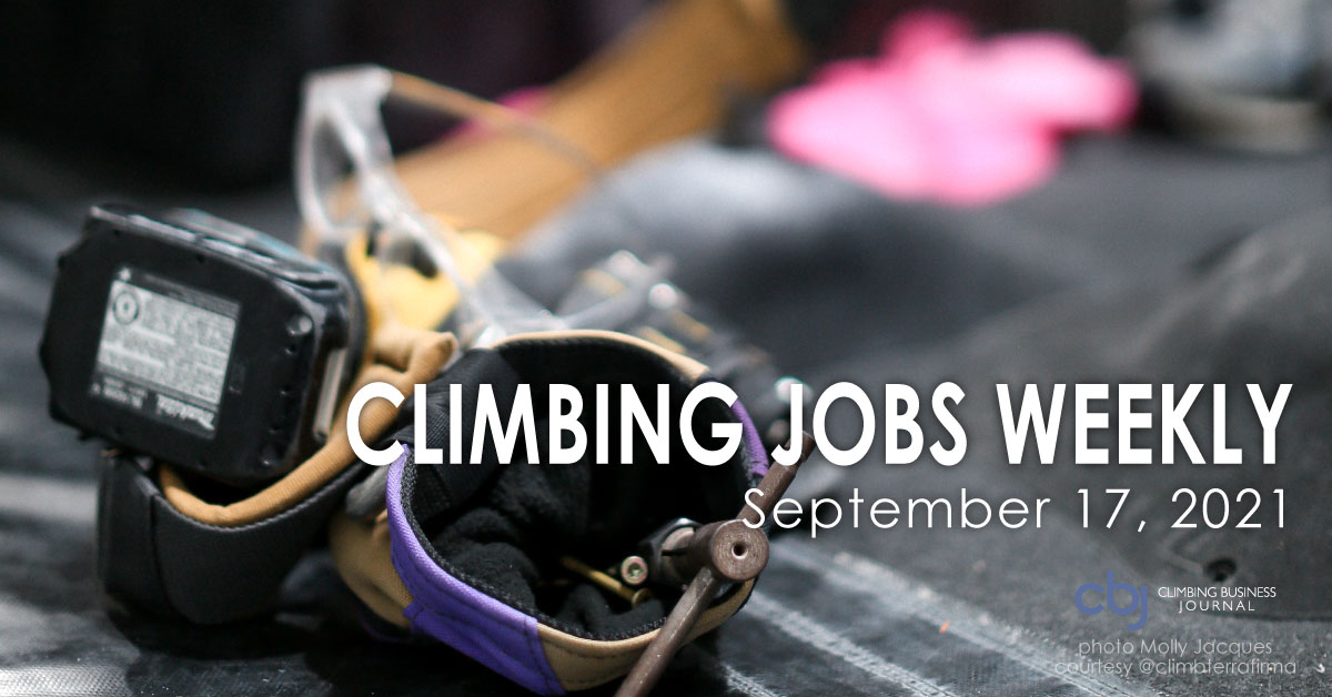 Climbing Jobs Weekly 2021 September 17