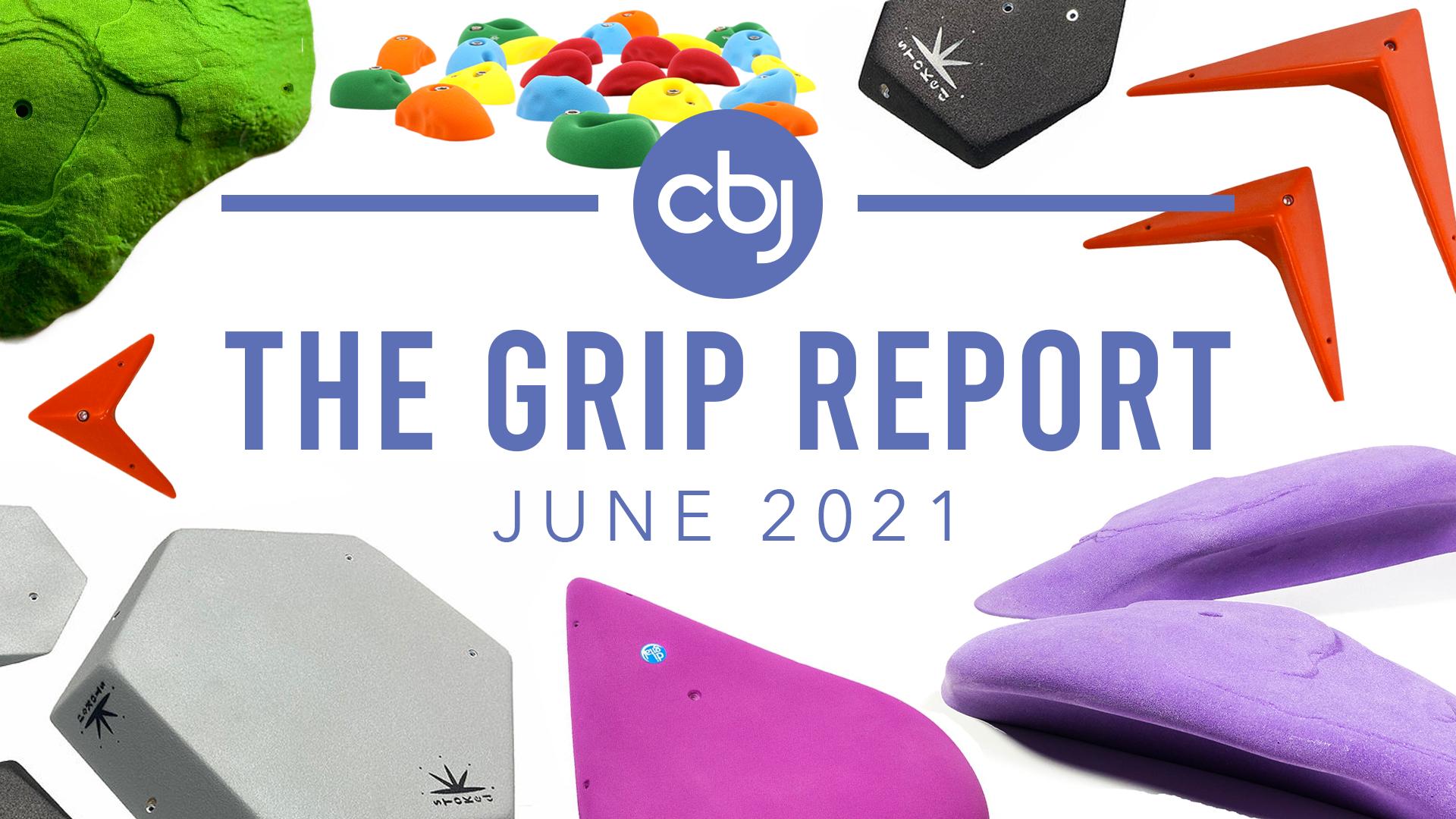 The Grip Report: June 2021