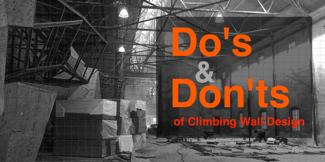 Climbing Wall Do'S And Don'Ts | Climbing Business Journal