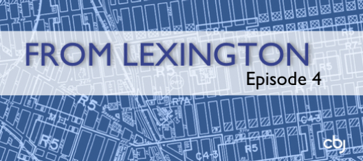From Lexington: The Property Hunt